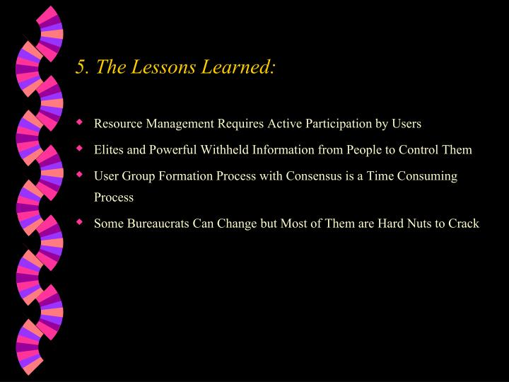 5. The Lessons Learned: