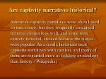 are captivity narratives historical
