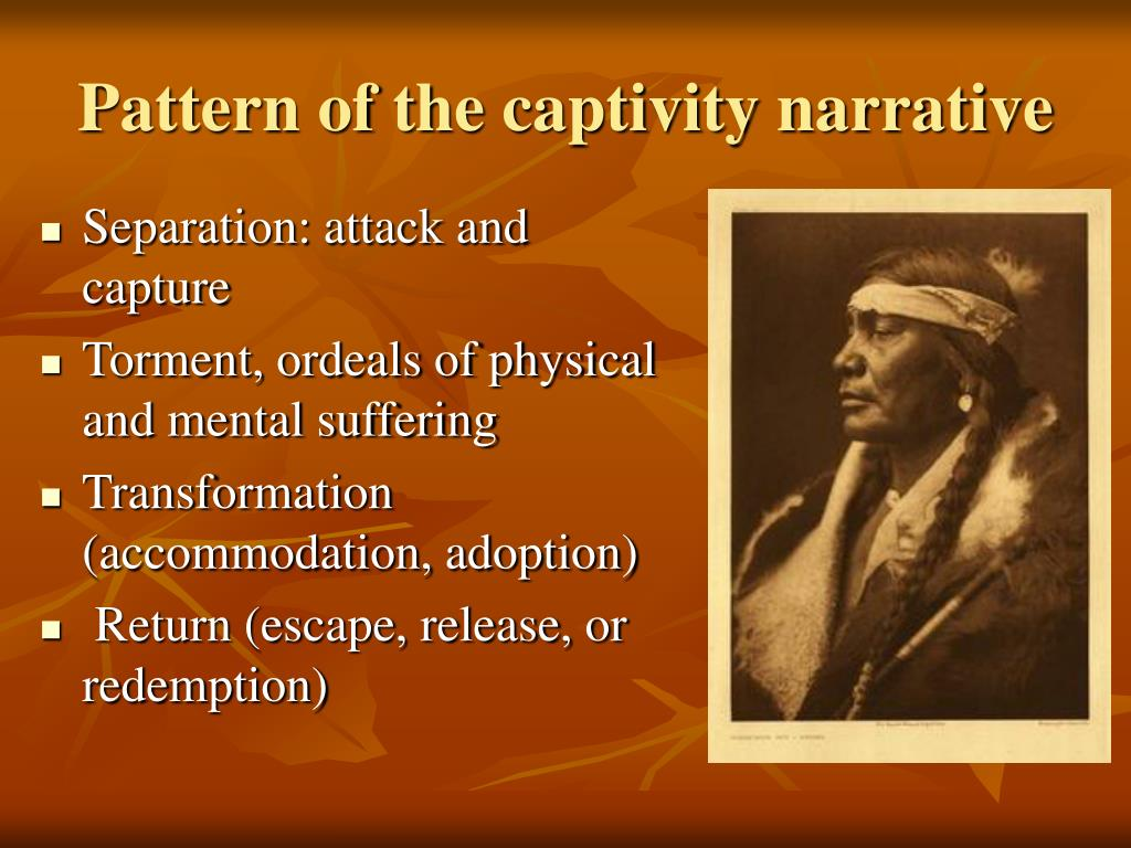 Pattern of the captivity narrative