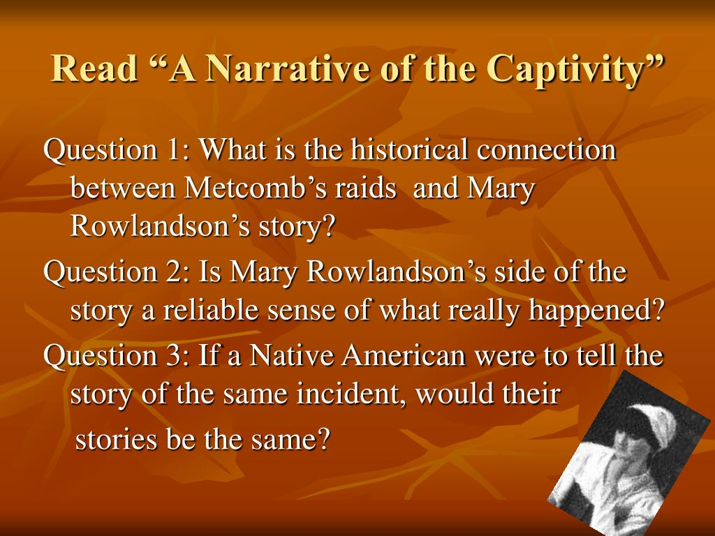 "Read ""A Narrative of the Captivity"""