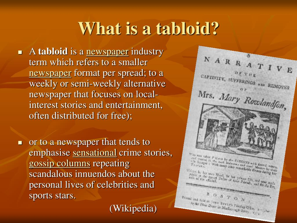 What is a tabloid?