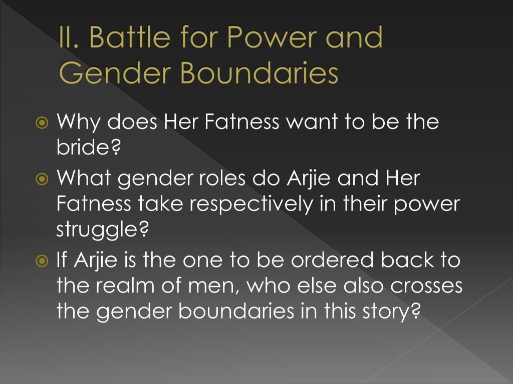II. Battle for Power and Gender Boundaries