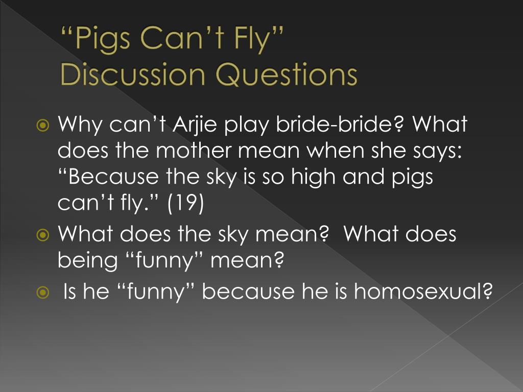 """""""Pigs Can't Fly"""""""