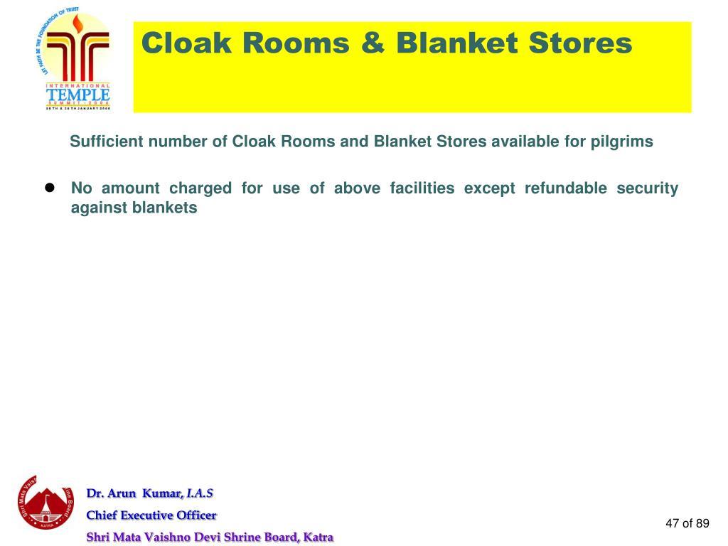 Cloak Rooms & Blanket Stores