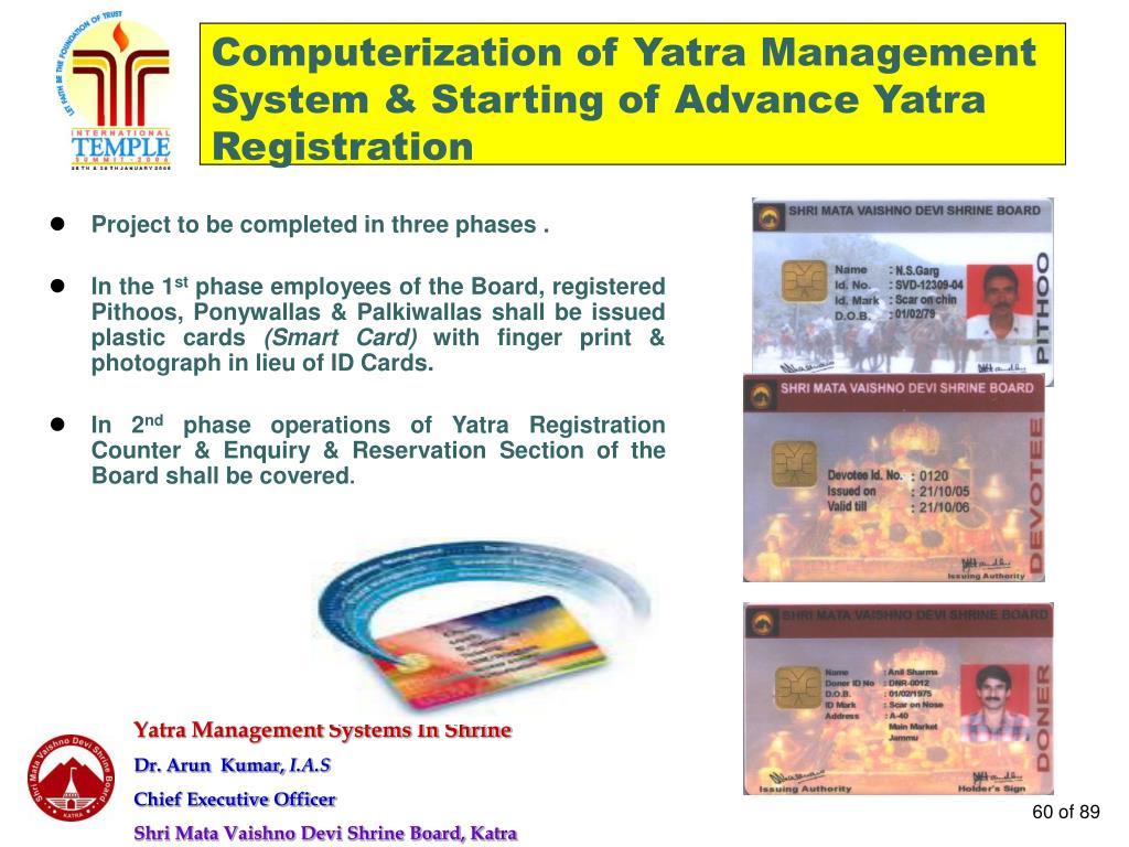Computerization of Yatra Management System & Starting of Advance Yatra Registration