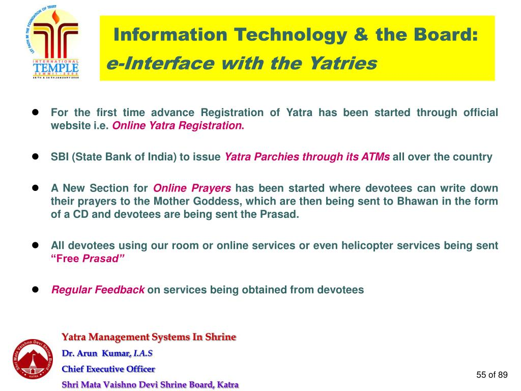 For the first time advance Registration of Yatra has been started through official website i.e.