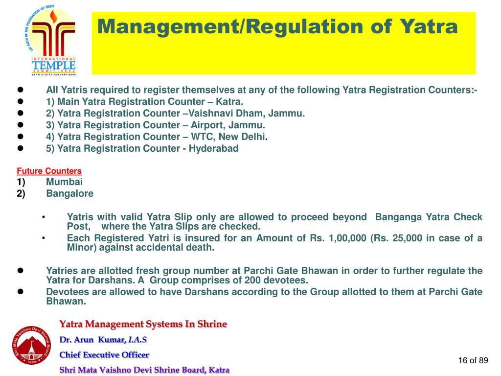 Management/Regulation of Yatra