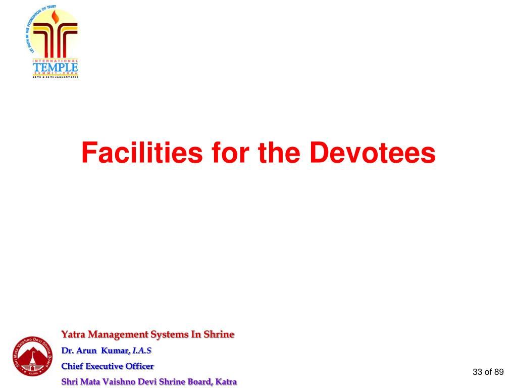 Facilities for the Devotees
