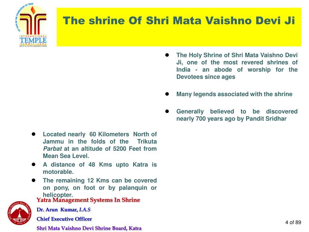 The shrine Of Shri Mata Vaishno Devi Ji