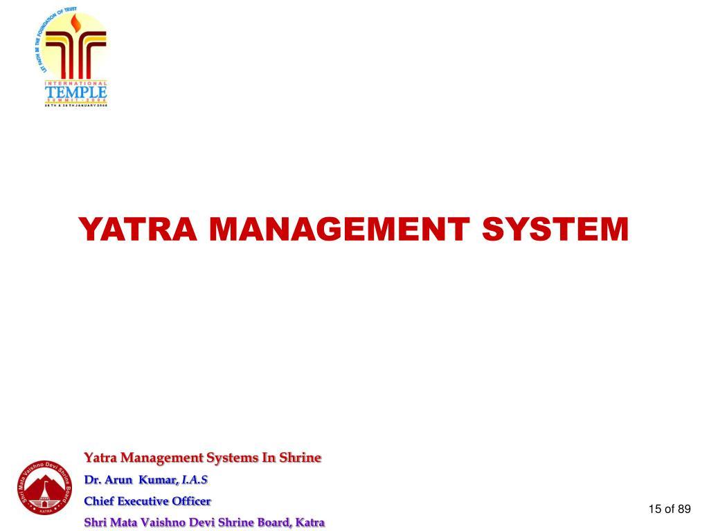 YATRA MANAGEMENT SYSTEM
