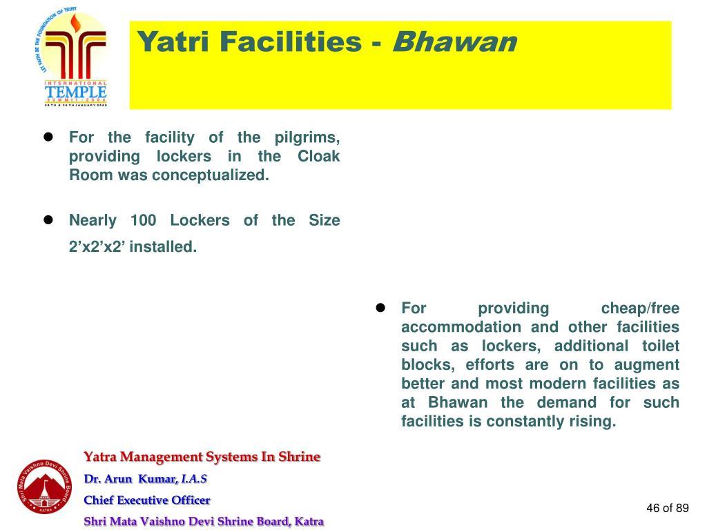 Yatri Facilities -