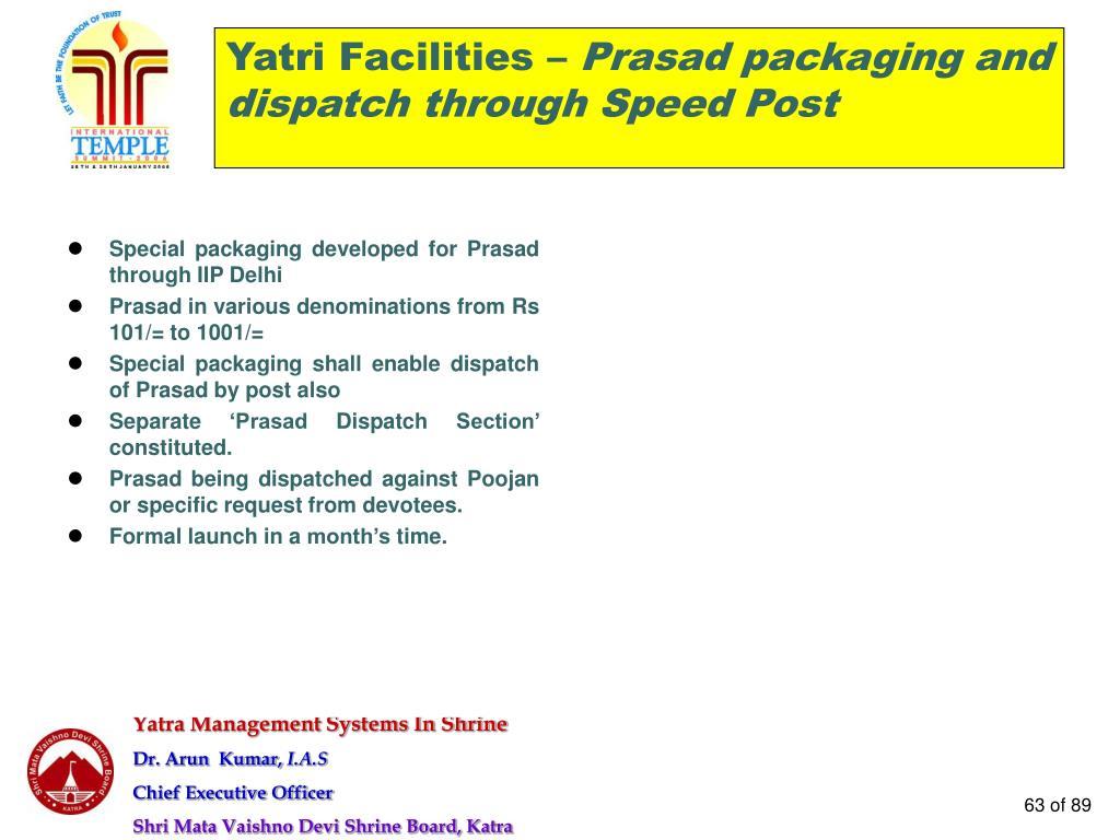 Yatri Facilities –