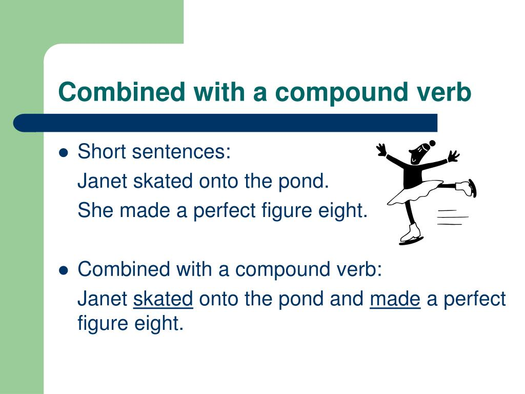 Combined with a compound verb