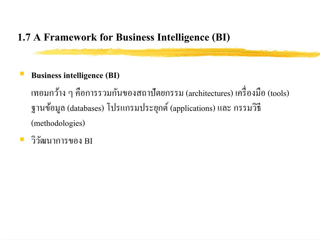 1.7 A Framework for Business Intelligence (BI)
