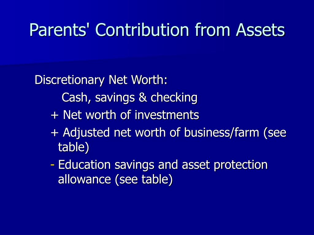 Parents' Contribution from Assets