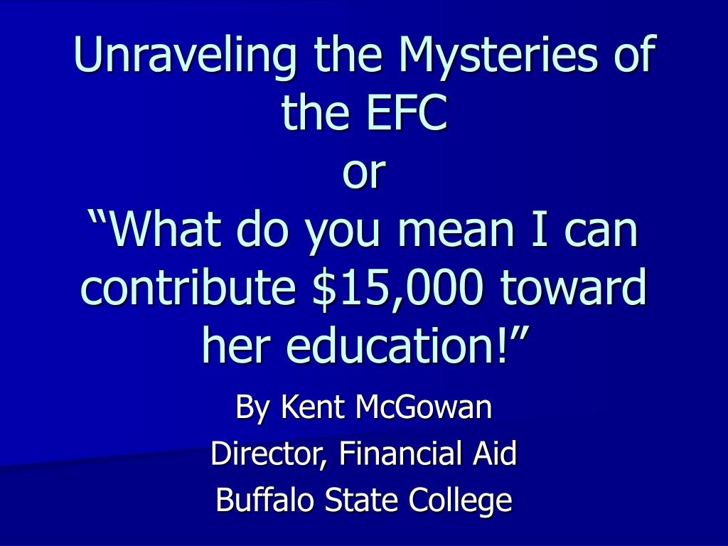Unraveling the Mysteries of the EFC