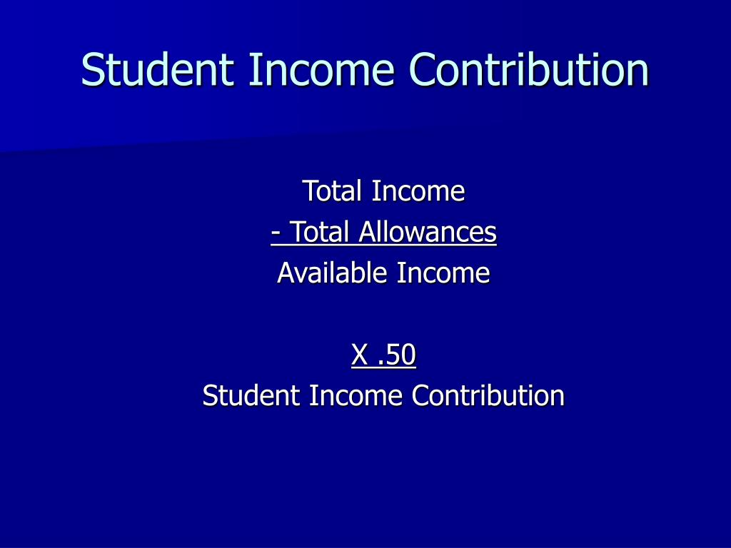 Student Income Contribution