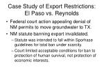 case study of export restrictions el paso vs reynolds