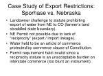 case study of export restrictions sporhase vs nebraska
