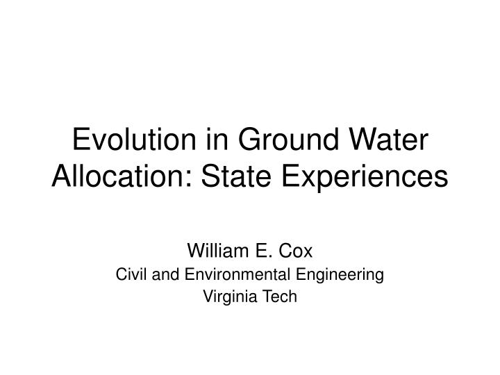 Evolution in ground water allocation state experiences