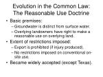 evolution in the common law the reasonable use doctrine