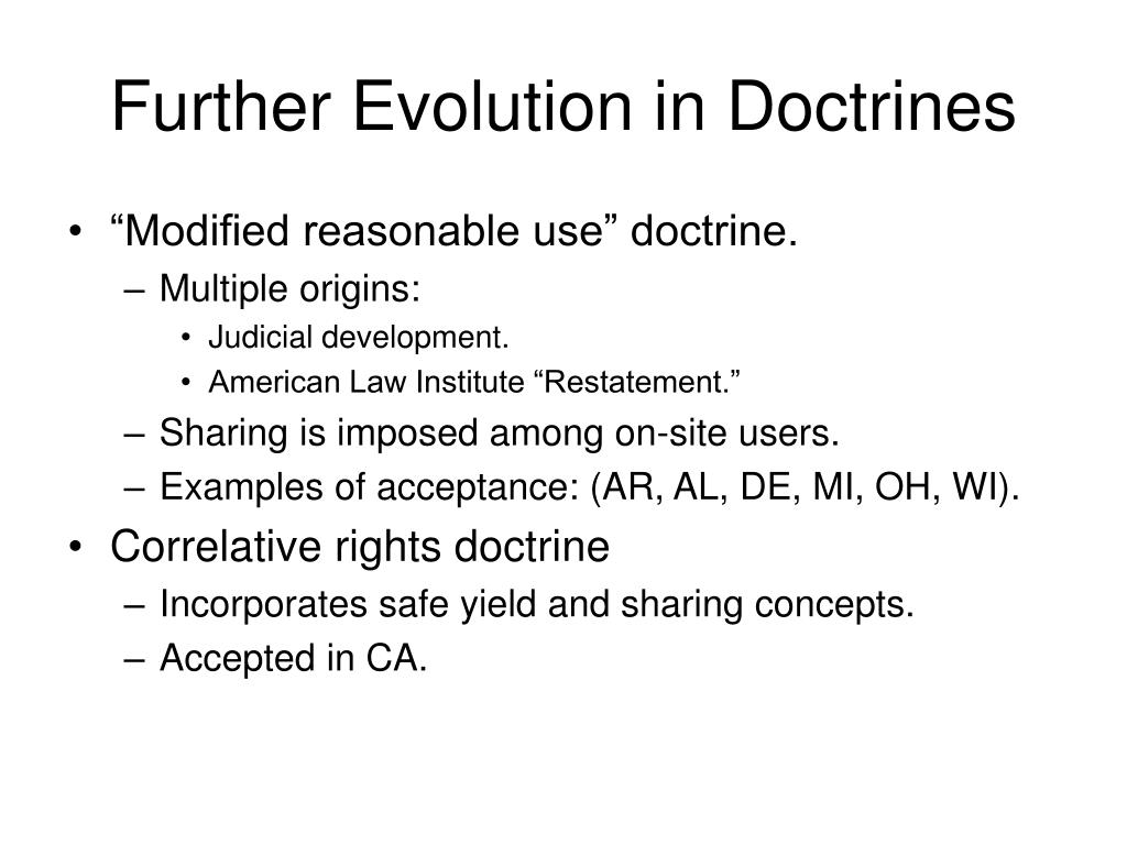 Further Evolution in Doctrines