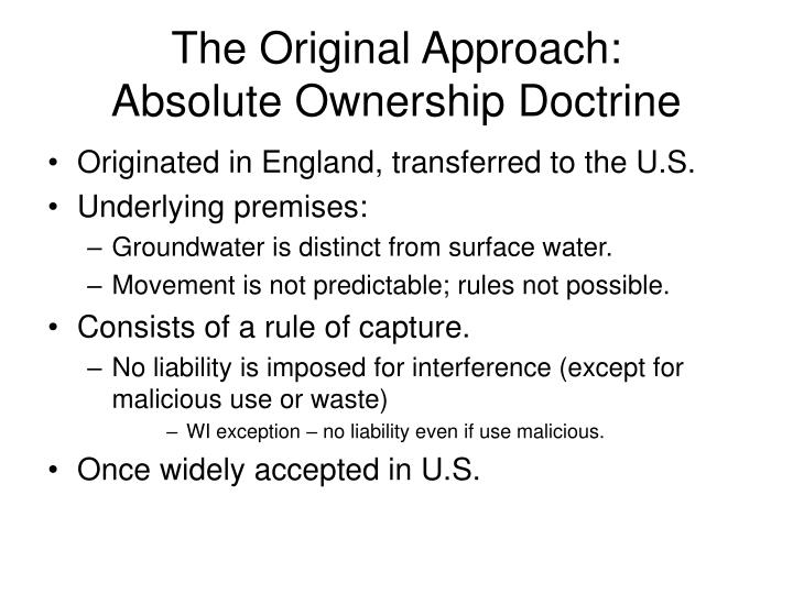 The original approach absolute ownership doctrine