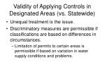 validity of applying controls in designated areas vs statewide