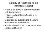 validity of restrictions on interstate export