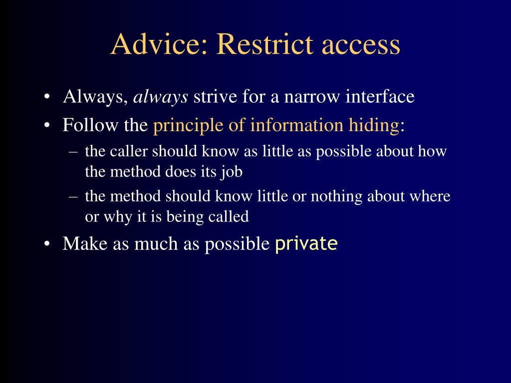 Advice: Restrict access