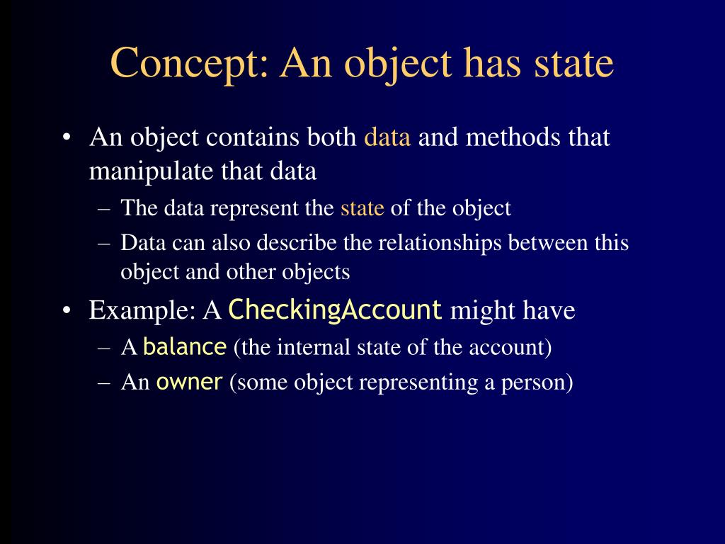 Concept: An object has state
