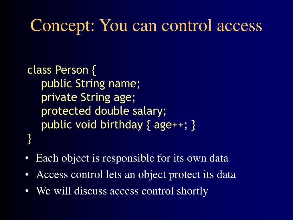 Concept: You can control access
