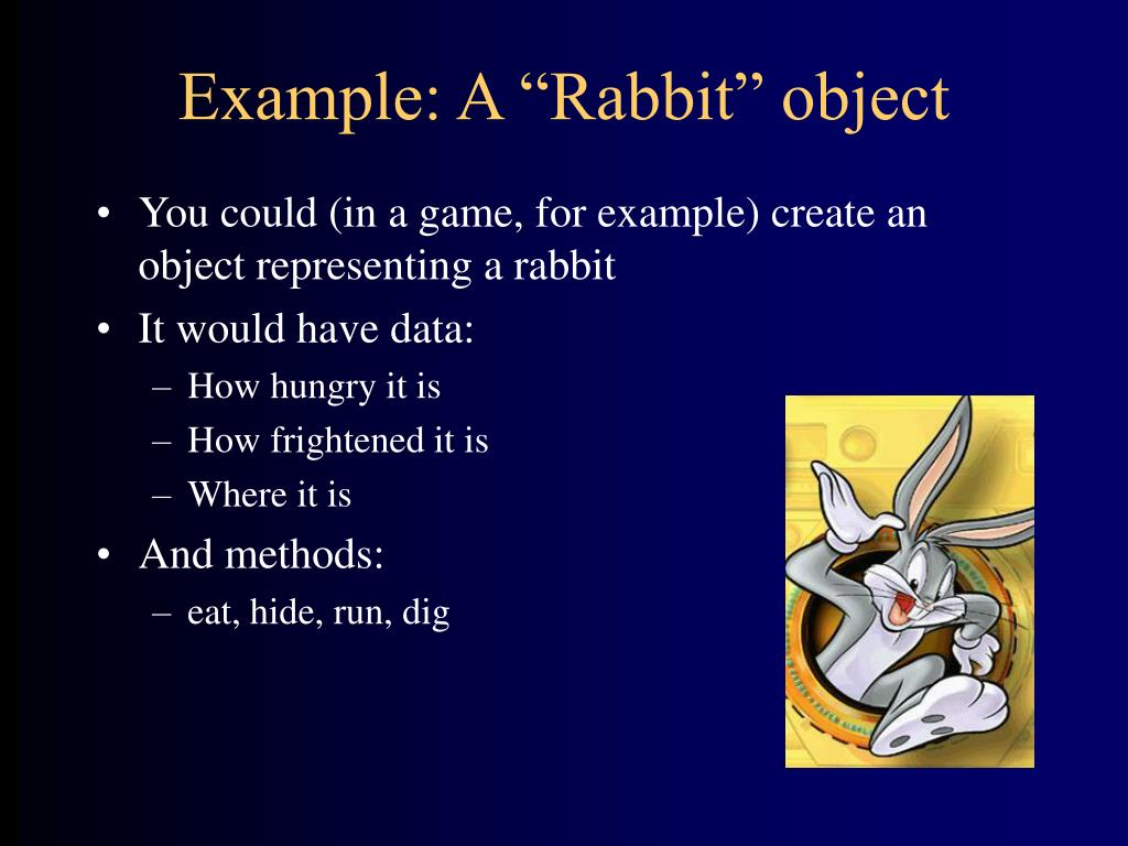 "Example: A ""Rabbit"" object"