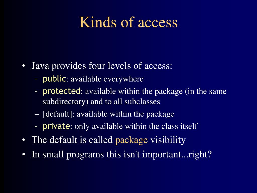 Kinds of access