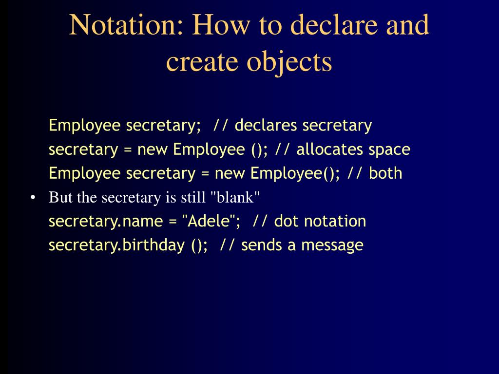 Notation: How to declare and create objects