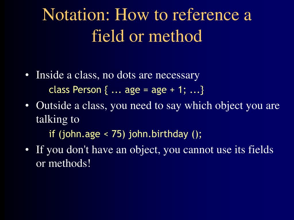 Notation: How to reference a field or method