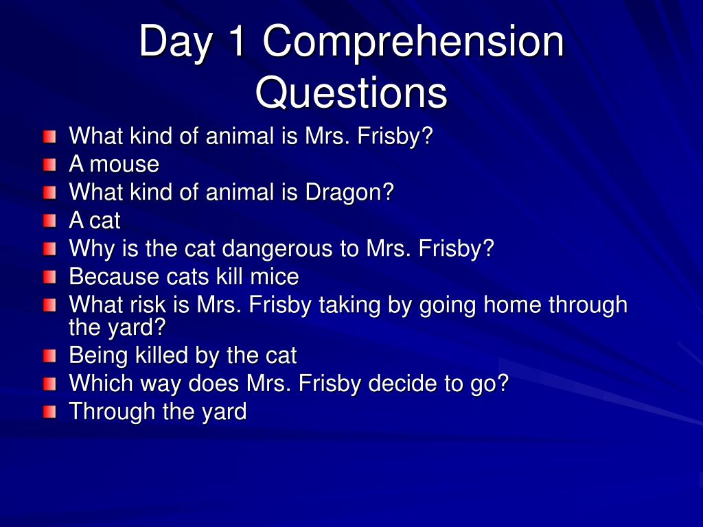 Day 1 Comprehension Questions