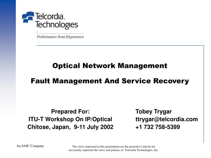 Optical network management fault management and service recovery