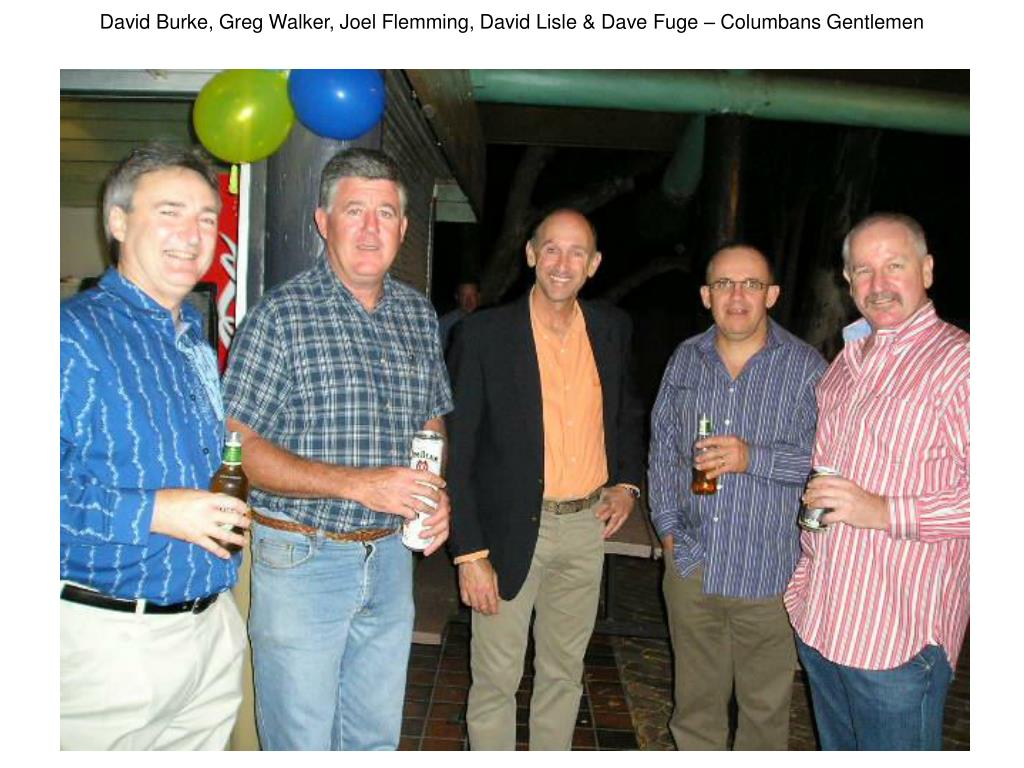David Burke, Greg Walker, Joel Flemming, David Lisle & Dave Fuge – Columbans Gentlemen