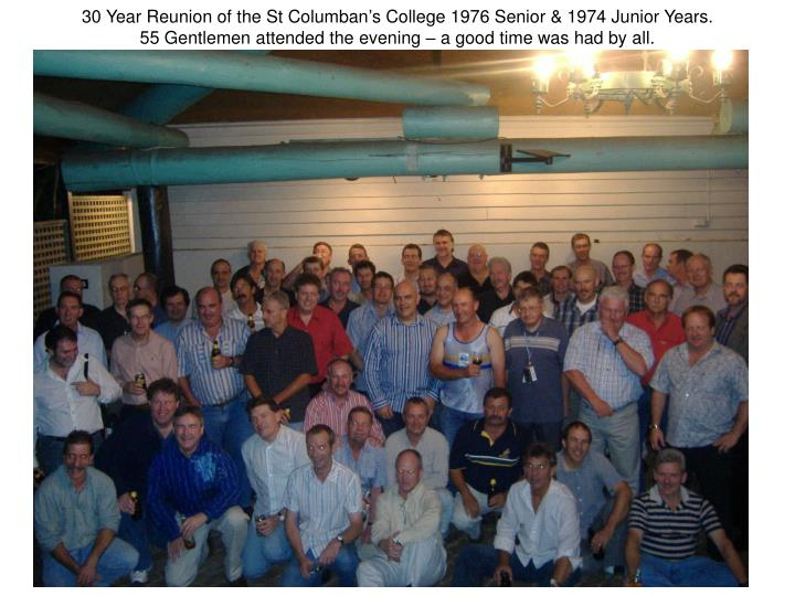 30 Year Reunion of the St Columban's College 1976 Senior & 1974 Junior Years.