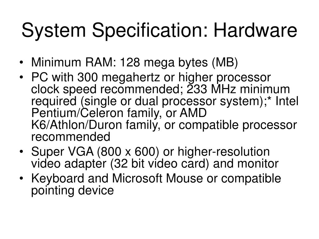 System Specification: Hardware