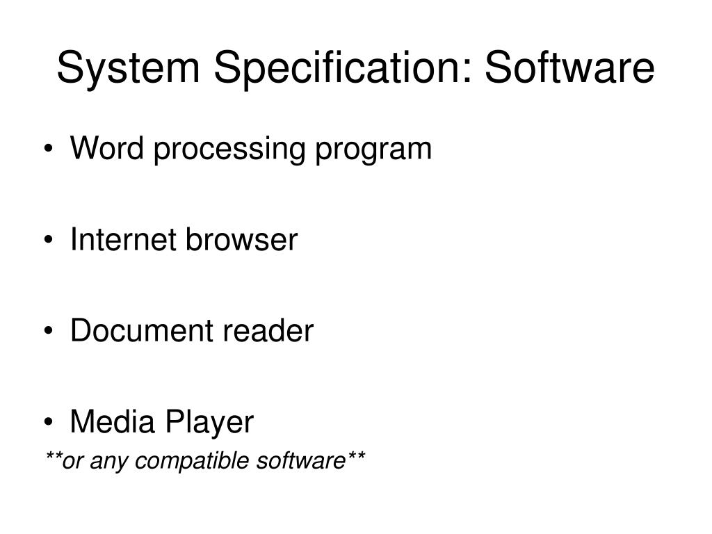 System Specification: Software