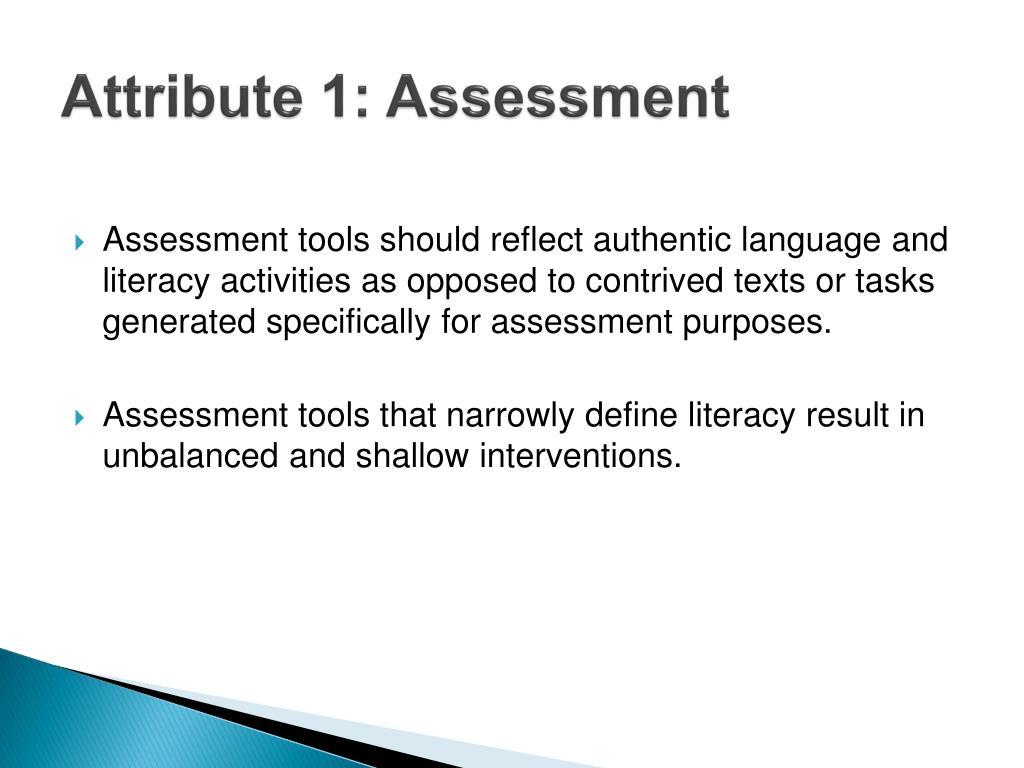 Attribute 1: Assessment