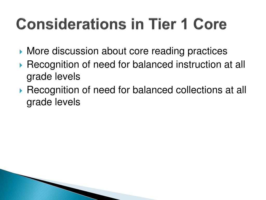 Considerations in Tier 1 Core