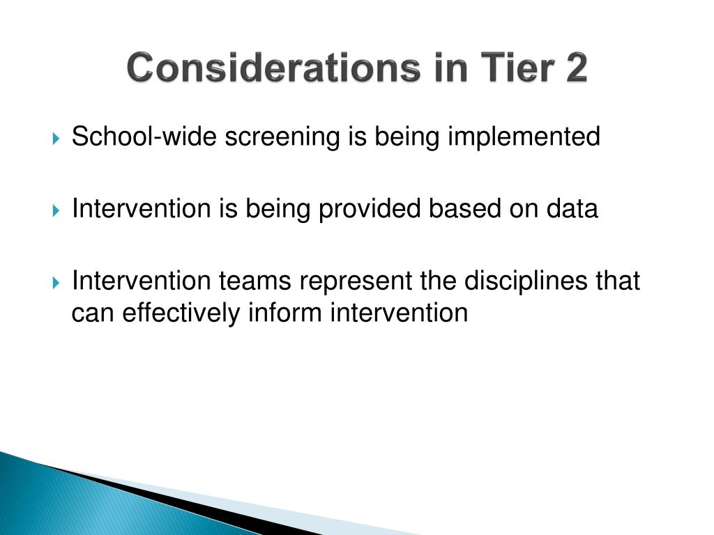 Considerations in Tier 2