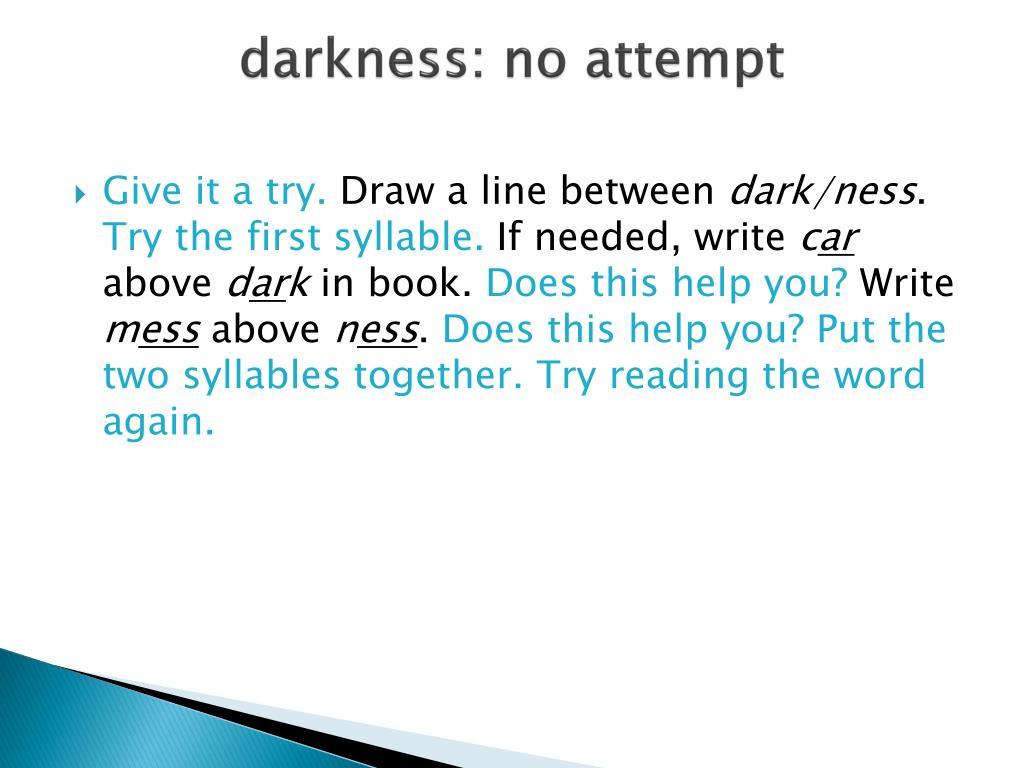 darkness: no attempt