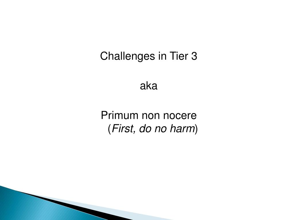 Challenges in Tier 3
