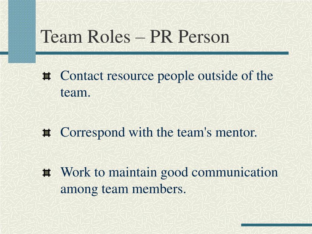 Team Roles – PR Person