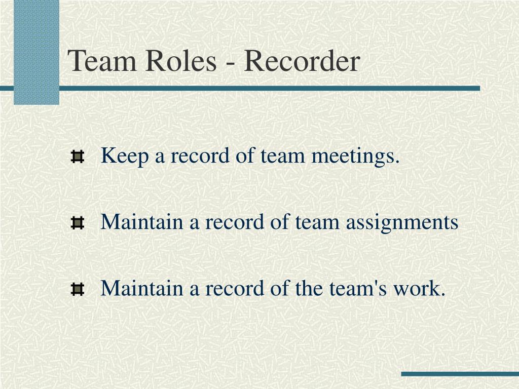 Team Roles - Recorder