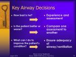 key airway decisions